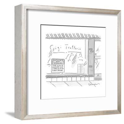 Sign in restaurant window reads, 'Mother's Day Special, Free Glass of What? - New Yorker Cartoon-Danny Shanahan-Framed Premium Giclee Print