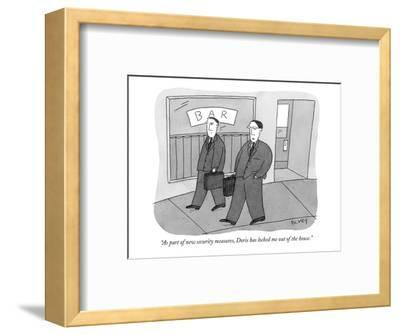 """As part of new security measures, Doris has locked me out of the house."" - New Yorker Cartoon-Peter C. Vey-Framed Premium Giclee Print"