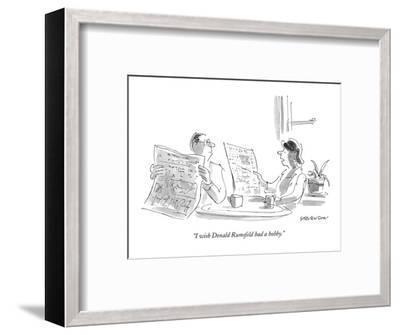 """I wish Donald Rumsfeld had a hobby."" - New Yorker Cartoon-James Stevenson-Framed Premium Giclee Print"