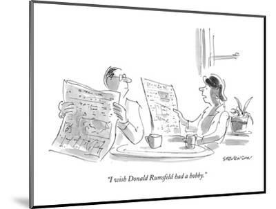 """I wish Donald Rumsfeld had a hobby."" - New Yorker Cartoon-James Stevenson-Mounted Premium Giclee Print"