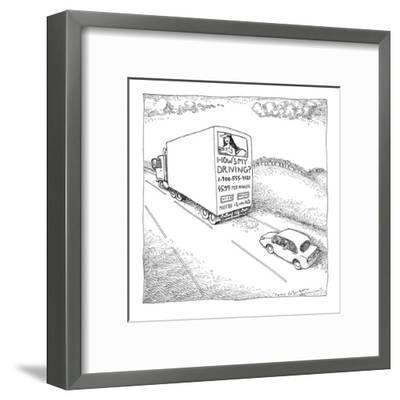 Truck with sexy sign on its back, driving on the road. - New Yorker Cartoon-John O'brien-Framed Premium Giclee Print