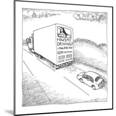 Truck with sexy sign on its back, driving on the road. - New Yorker Cartoon-John O'brien-Mounted Premium Giclee Print