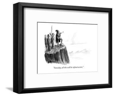 """Someday, all this will be infrastructure."" - New Yorker Cartoon-Warren Miller-Framed Premium Giclee Print"