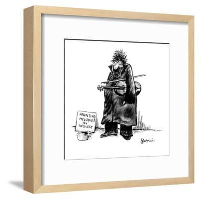 Street musician with wild eyes, holding a violin under his arm, has a sign? - New Yorker Cartoon-Eldon Dedini-Framed Premium Giclee Print
