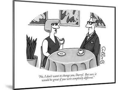 """""""No, I don't want to change you, Darryl.  But sure, it would be great if y?"""" - New Yorker Cartoon-J.C. Duffy-Mounted Premium Giclee Print"""