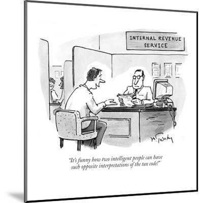 """""""It's funny how two intelligent people can have such opposite interpretati?"""" - New Yorker Cartoon-Mike Twohy-Mounted Premium Giclee Print"""