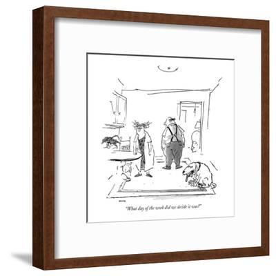 """""""What day of the week did we decide it was?"""" - New Yorker Cartoon-George Booth-Framed Premium Giclee Print"""