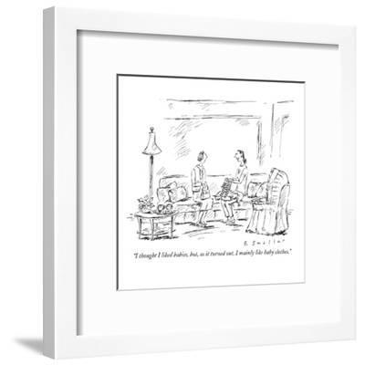 """""""I thought I liked babies, but, as it turned out, I mainly like baby cloth?"""" - New Yorker Cartoon-Barbara Smaller-Framed Premium Giclee Print"""