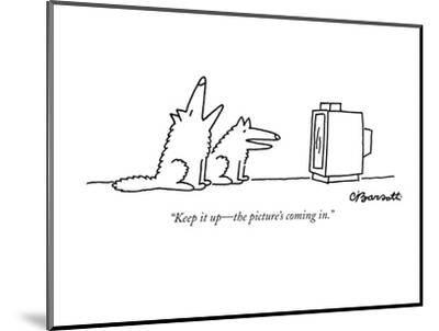 """""""Keep it up?the picture's coming in."""" - New Yorker Cartoon-Charles Barsotti-Mounted Premium Giclee Print"""