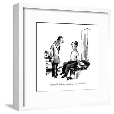 """Those bullet holes are something new, aren't they?"" - New Yorker Cartoon-Eldon Dedini-Framed Premium Giclee Print"