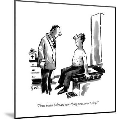 """Those bullet holes are something new, aren't they?"" - New Yorker Cartoon-Eldon Dedini-Mounted Premium Giclee Print"