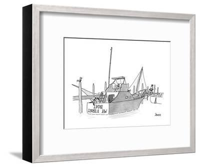 New boat owner is painting 'My First Boat' on the stern of his small yacht? - New Yorker Cartoon-Jack Ziegler-Framed Premium Giclee Print