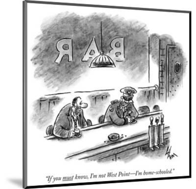 """""""If you must know, I'm not West Point—I'm home-schooled."""" - New Yorker Cartoon-Frank Cotham-Mounted Premium Giclee Print"""