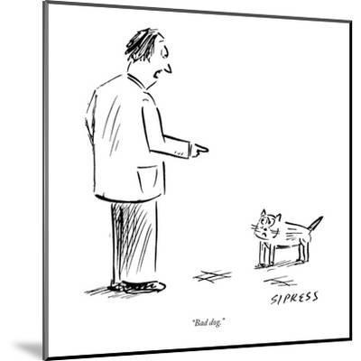 """Bad dog."" - New Yorker Cartoon-David Sipress-Mounted Premium Giclee Print"