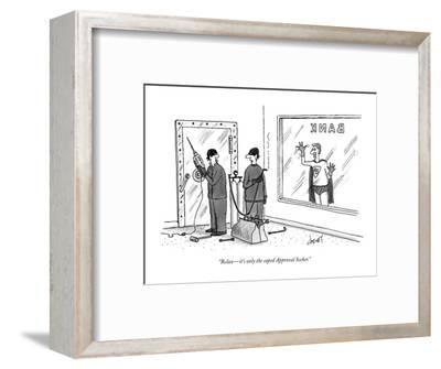 """""""Relax?it's only the caped Approval Seeker."""" - New Yorker Cartoon-Tom Cheney-Framed Premium Giclee Print"""