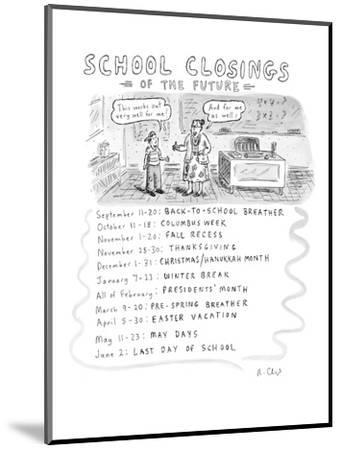 School Closings of the Future - New Yorker Cartoon Premium Giclee Print by  Roz Chast | Art com