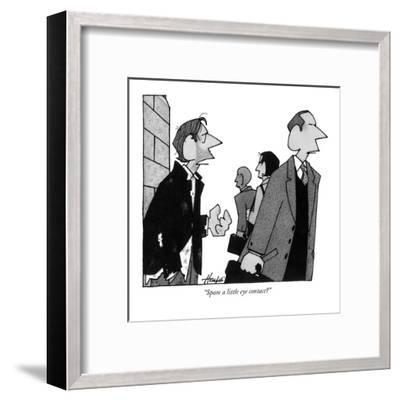 """Spare a little eye contact?"" - New Yorker Cartoon-William Haefeli-Framed Premium Giclee Print"
