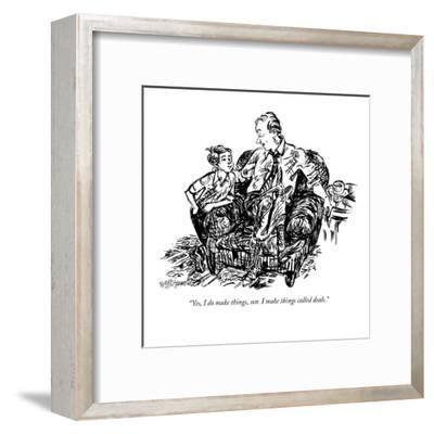 """""""Yes, I do make things, son. I make things called deals."""" - New Yorker Cartoon-William Hamilton-Framed Premium Giclee Print"""