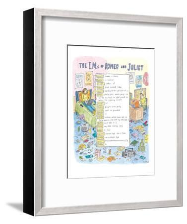 The I.M.s of Romeo and Juliet - New Yorker Cartoon-Roz Chast-Framed Premium Giclee Print