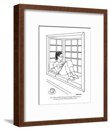 """Dear Mom and Dad: Thanks for the happy childhood. You've destroyed any ch?"" - New Yorker Cartoon-Alex Gregory-Framed Premium Giclee Print"