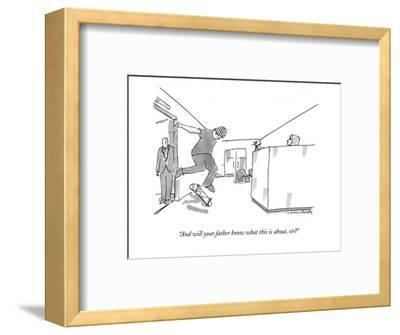 """""""And will your father know what this is about, sir?"""" - New Yorker Cartoon-Michael Crawford-Framed Premium Giclee Print"""