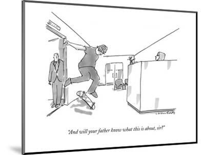 """""""And will your father know what this is about, sir?"""" - New Yorker Cartoon-Michael Crawford-Mounted Premium Giclee Print"""