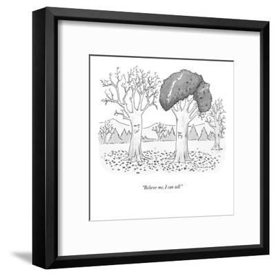 """Believe me, I can tell."" - New Yorker Cartoon-Danny Shanahan-Framed Premium Giclee Print"