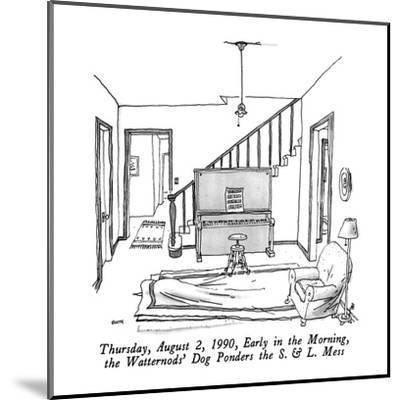 Thursday, August 2, 1990, Early in the Morning, the Watternods' Dog Ponder? - New Yorker Cartoon-George Booth-Mounted Premium Giclee Print