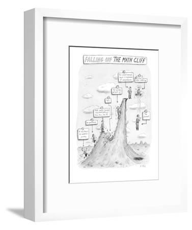 """""""Falling off the Math Cliff"""" - New Yorker Cartoon-Roz Chast-Framed Premium Giclee Print"""