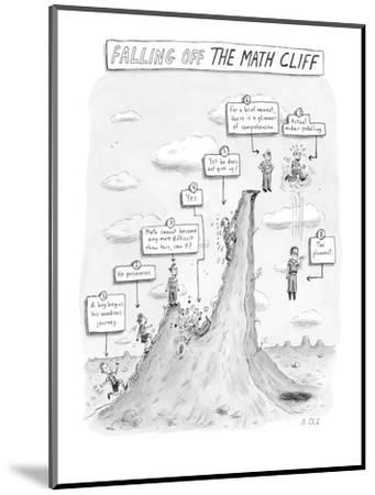 """""""Falling off the Math Cliff"""" - New Yorker Cartoon-Roz Chast-Mounted Premium Giclee Print"""