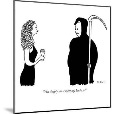 """You simply must meet my husband."" - New Yorker Cartoon-Michael Shaw-Mounted Premium Giclee Print"