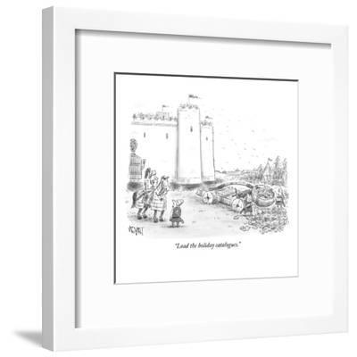 """""""Load the holiday catalogues."""" - New Yorker Cartoon-Christopher Weyant-Framed Premium Giclee Print"""