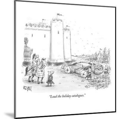 """""""Load the holiday catalogues."""" - New Yorker Cartoon-Christopher Weyant-Mounted Premium Giclee Print"""