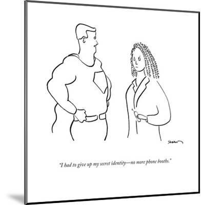 """""""I had to give up my secret identity?no more phone booths."""" - New Yorker Cartoon-Michael Shaw-Mounted Premium Giclee Print"""
