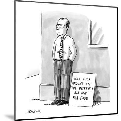 A man with glasses and a tie is standing on a street corner beside a sign ? - New Yorker Cartoon-Joe Dator-Mounted Premium Giclee Print
