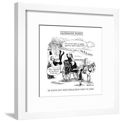 Alternative Dickens-My Aunt's Left Hook Expels Uriah From The Chaise - New Yorker Cartoon-J.B. Handelsman-Framed Premium Giclee Print