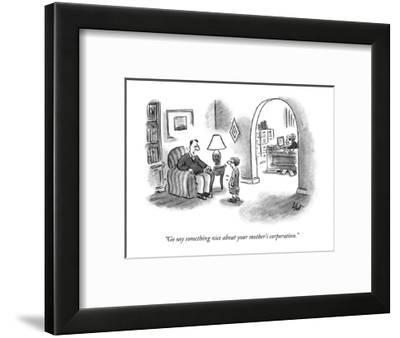 """""""Go say something nice about your mother's corporation."""" - New Yorker Cartoon-Frank Cotham-Framed Premium Giclee Print"""