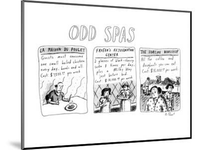 Odd Spas - New Yorker Cartoon-Roz Chast-Mounted Premium Giclee Print