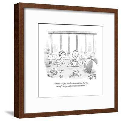 """I know it's just a political buzzword, but the idea of change really reso?"" - New Yorker Cartoon-Christopher Weyant-Framed Premium Giclee Print"