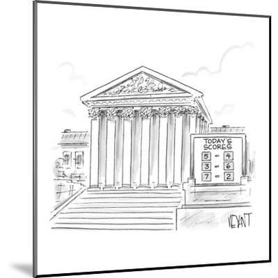 A scoreboard outside the Supreme Court. - New Yorker Cartoon-Christopher Weyant-Mounted Premium Giclee Print