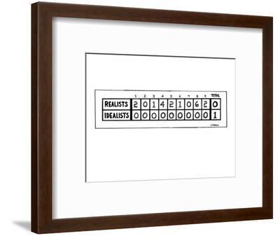 "Scoreboard of ""Realists"" against ""Idealists."" The ""Realists"" score each in? - New Yorker Cartoon-Dana Fradon-Framed Premium Giclee Print"