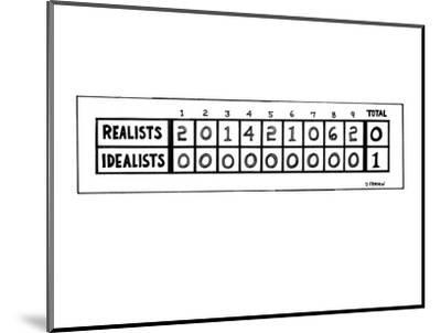 "Scoreboard of ""Realists"" against ""Idealists."" The ""Realists"" score each in? - New Yorker Cartoon-Dana Fradon-Mounted Premium Giclee Print"