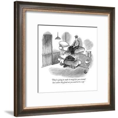 """They're going to make it tough for you around here when they find out you?"" - New Yorker Cartoon-Frank Cotham-Framed Premium Giclee Print"