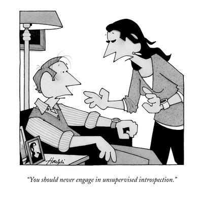 """You should never engage in unsupervised introspection."" - New Yorker Cartoon-William Haefeli-Framed Premium Giclee Print"