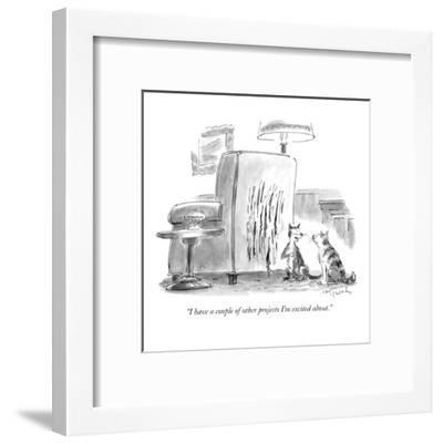 """""""I have a couple of other projects I'm excited about."""" - New Yorker Cartoon-Mike Twohy-Framed Premium Giclee Print"""