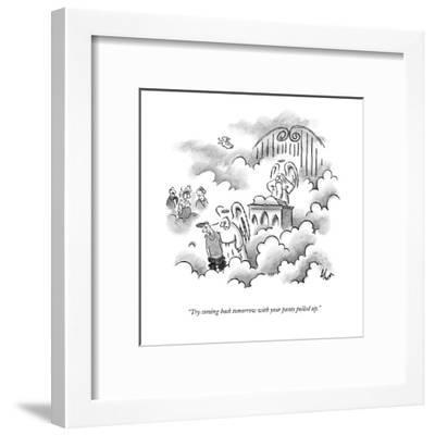 """""""Try coming back tomorrow with your pants pulled up."""" - New Yorker Cartoon-Frank Cotham-Framed Premium Giclee Print"""