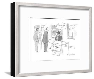 Two men waiting in bookstore line to, 'Meet the Reviewer,' who says, 'You ? - New Yorker Cartoon-Danny Shanahan-Framed Premium Giclee Print