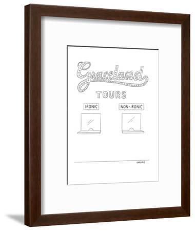 Graceland Tours-Ironic/Non-Ironic - New Yorker Cartoon-Alex Gregory-Framed Premium Giclee Print