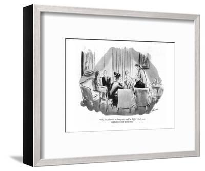 """Oh, yes, Harold is doing very well at Yale.  He's been tapped for Skin an?"" - New Yorker Cartoon-Helen E. Hokinson-Framed Premium Giclee Print"