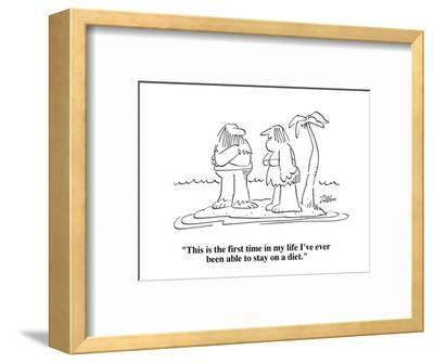 """This is the first time in my life I've ever been able to stay on a diet."" - Cartoon-Bob Zahn-Framed Premium Giclee Print"